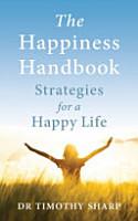 The Happiness Handbook PDF