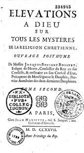 Elévations à Dieu sur tous les mystères de la religion chrétienne