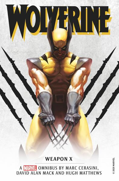 Download Marvel Classic Novels   Wolverine  Weapon X Omnibus Book