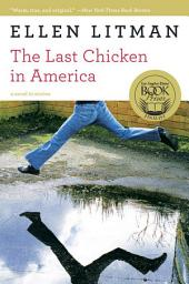The Last Chicken in America: A Novel in Stories