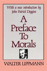 A Preface To Morals Book PDF