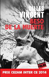 Beso de la muerte: Prix Cezam Inter-CE 2014