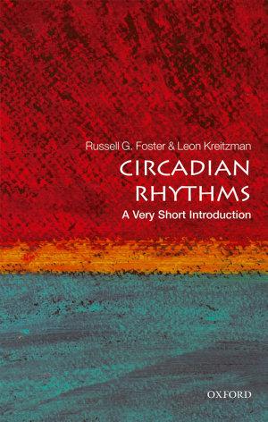 Circadian Rhythms  A Very Short Introduction