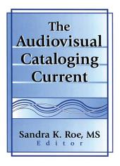 The Audiovisual Cataloging Current