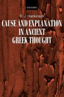 Cause and Explanation in Ancient Greek Thought PDF