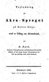 Vejledning til Akra-Sproget på Kysten Guinea, med et Tillaeg om Akvambuisk