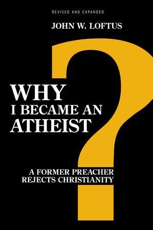 Why I Became an Atheist PDF