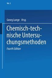 Chemisch-technische Untersuchungsmethoden: Band 2, Ausgabe 4