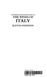 The Simon & Schuster Guide to the Wines of Italy