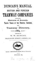 Manual (Duncan's Manual) of British and foreign tramway companies, compiled by W. W. Duncan
