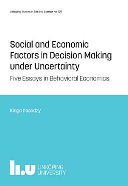 Social and Economic Factors in Decision Making under Uncertainty PDF