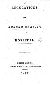 Regulations for George Heriot's Hospital