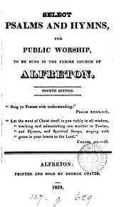 Select Psalms and hymns ... to be sung in the parish church of Alfreton