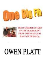 One Big Fib