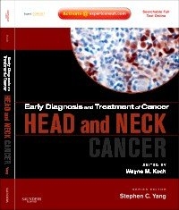 Early Diagnosis and Treatment of Cancer Series: Head and Neck Cancers E-Book