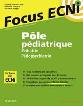 Pôle pédiatrique : pédiatrie et pédopsychiatrie: Apprendre et raisonner pour les ECNi
