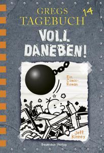 Gregs Tagebuch 14   Voll daneben  PDF