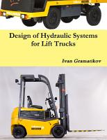 Design of Hydraulic Systems for Lift Trucks PDF