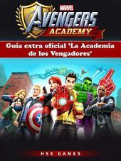 Guía Extra Oficial 'la Academia De Los Vengadores'