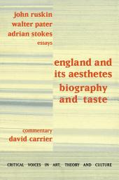 England and its Aesthetes: Biography and Taste