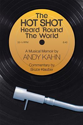 The Hot Shot Heard  Round the World PDF
