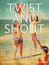 Twist and shout på Brovst Hotel