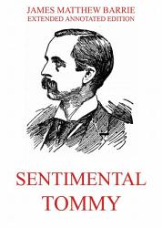 Sentimental Tommy Annotated Edition  Book PDF