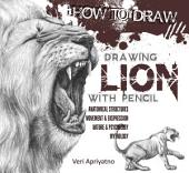 Drawing Lion with Pencil