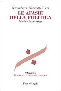 Le afasie della politica  Achille e la tartaruga PDF