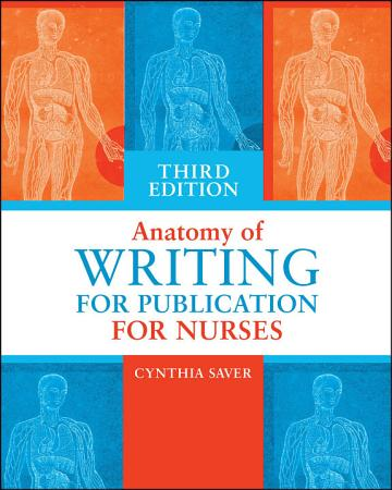 Anatomy of Writing for Publication for Nurses  Third Edition PDF