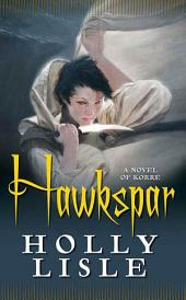 Hawkspar: A Novel of Korre