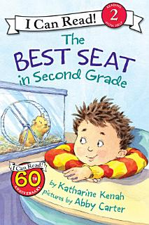 The Best Seat in Second Grade Book