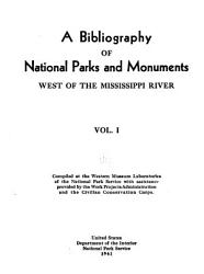 A Bibliography of National Parks and Monuments West of the Mississippi River PDF