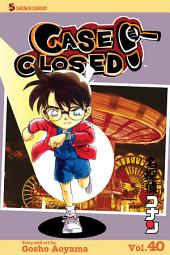 Case Closed, Vol. 40: A Kiss Before Sleuthing