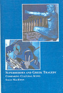 Superheroes and Greek Tragedy