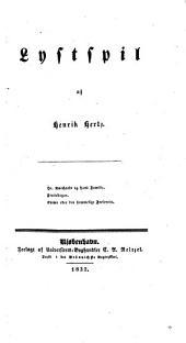 Lystpil, etc. [in prose]. Hr. Burchardt og hans Familie. Flyttedagen. Emma eller den hemmelige Forlovelse