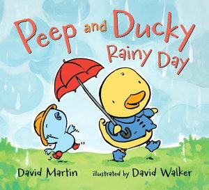 Peep and Ducky Rainy Day Book