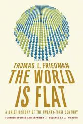 The World Is Flat 3.0: A Brief History of the Twenty-first Century, Edition 3