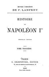 Histoire de Napoléon Ier: Volume3