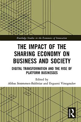 The Impact of the Sharing Economy on Business and Society