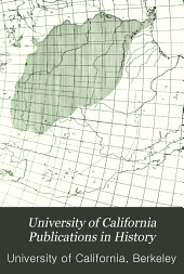 University of California Publications in History: Volume 2