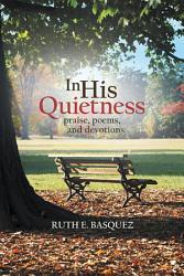 In His Quietness Book PDF