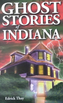 Ghost Stories of Indiana