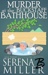Murder at the Buckstaff Bathhouse: A Doreen Sizemore Adventure