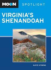 Moon Spotlight Virginia's Shenandoah