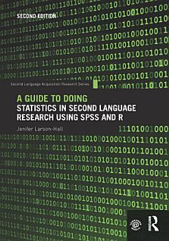 A Guide to Doing Statistics in Second Language Research Using SPSS and R PDF