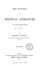 The history of political literature: Volume 2