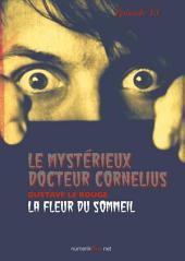 Le Mystérieux Docteur Cornélius, épisode 13: La Fleur du sommeil