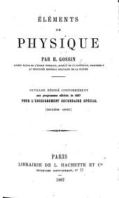 Éléments de Physique. ... Ouvrage rédigé conformément aux programmes officiels de 1867 pour l'Enseignement secondaire spécial. (Deuxième année.).