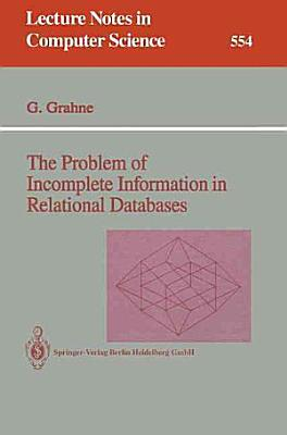 The Problem of Incomplete Information in Relational Databases PDF